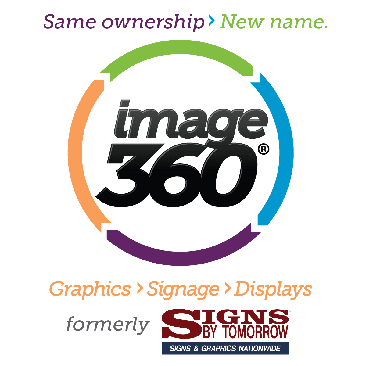 Signs By Tomorrow Scottsdale is now Image360