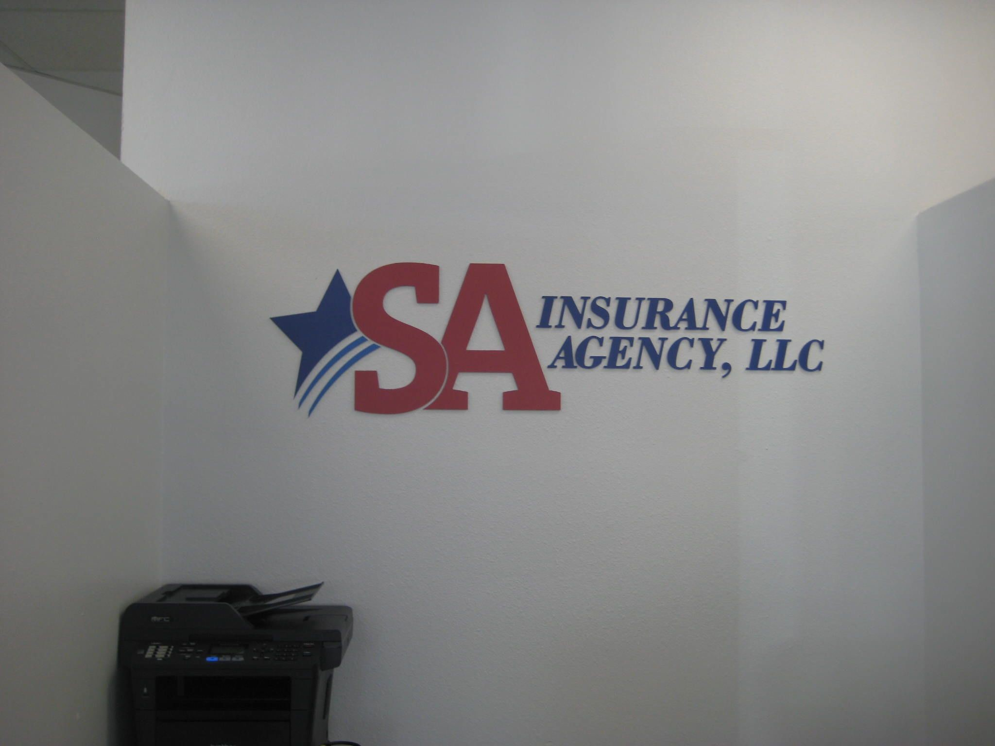 Interior Sign for SA Insurance Agency in San Antonio, TX